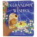 Grandma Wishes