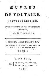Précis du siècle de Louis XV, précédé des pièces relatives au siècle de Louis XIV