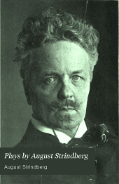 Plays by August Strindberg: The dream play, The link, The dance of death, part I, The dance of death