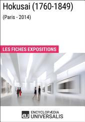 Hokusai (1760-1849) [Paris - 2014]: Les Fiches Exposition d'Universalis