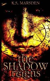 The Shadow Reigns (Witch-Hunter #2)