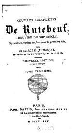 Oeuvres complètes de Rutebeuf: trouvère du XIIIe siècle, Volume3