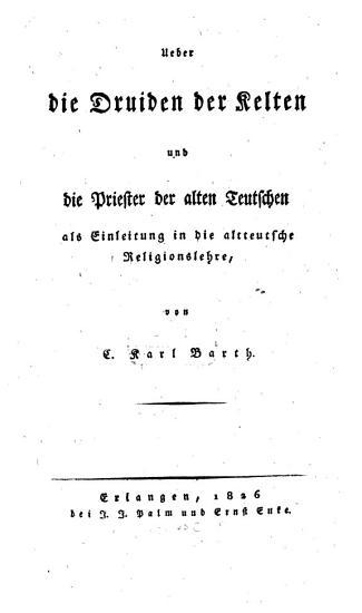 Ueber die Druiden der Kelten und die Priester der alten Teutschen PDF