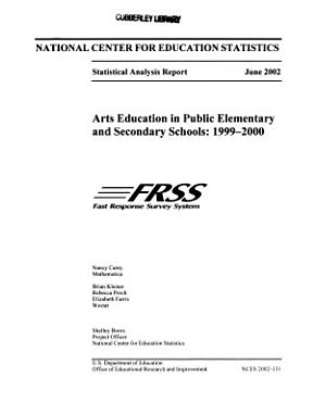 Arts Education in Public Elementary and Secondary Schools  1999 2000 PDF