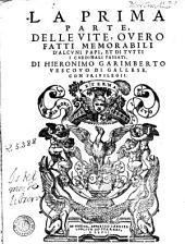 La Prima parte delle vite o vero fatti memorabili d'alcuni Papi et di tutti i cardinali passati
