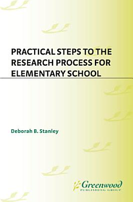Practical Steps to the Research Process for Elementary School