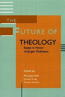 The Future of Theology PDF