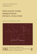 Wolf-Rayet Stars: Observations, Physics, Evolution