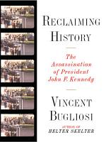 Reclaiming History  The Assassination of President John F  Kennedy PDF