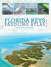 Florida Keys Paddling Atlas: Edition 2
