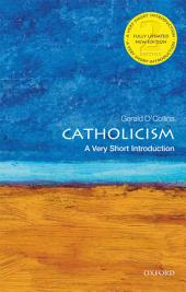 Catholicism: A Very Short Introduction: Edition 2