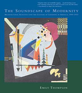 The Soundscape of Modernity PDF