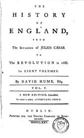 The History of England: From the Invasion of Julius Caesar to the Revolution in 1688, Volume 5