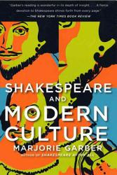 Shakespeare and Modern Culture PDF