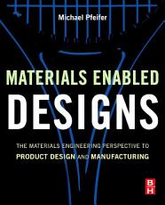 Materials Enabled Designs