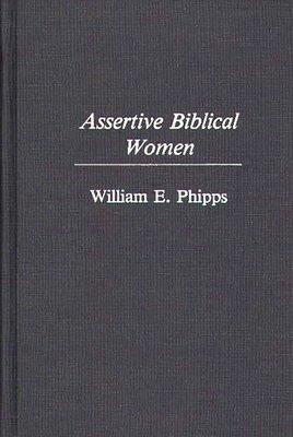 Assertive Biblical Women