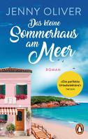 Das kleine Sommerhaus am Meer PDF