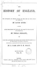 The history of England  by D  Hume  continued by T  Smollett  and to the 23rd year of the reign of queen Victoria by E  Farr and E H  Nolan  3 vols   in 12 pt    continued to the 36th year of the reign of queen Victoria PDF
