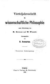 Vierteljahrsschrift für wissenschaftliche Philosophie (und Soziologie) herausg. von R. Avenarius. [With] Generalregister zu Jahrgang i-xxx zusammengestellt von F. Faber: Volume 4
