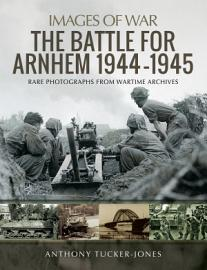 The Battle for Arnhem 1944   1945 PDF
