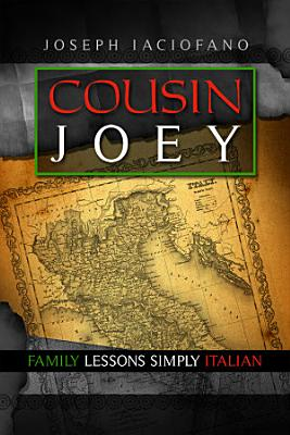 Cousin Joey  Family Lessons Simply Italian PDF
