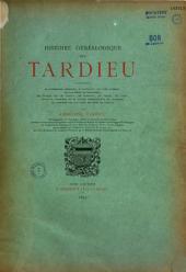 Histoire généalogique de la Maison des Tardieu