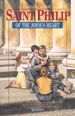Download Saint Philip of the Joyous Heart Book