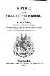 Notice sur la ville de Strasbourg