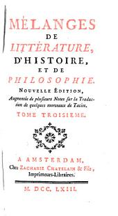 Mélanges de littérature, d'histoire, et de philosophie..