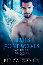 Devils Point Wolves 3 in 1 Bundle: Wolf Shifter Romance