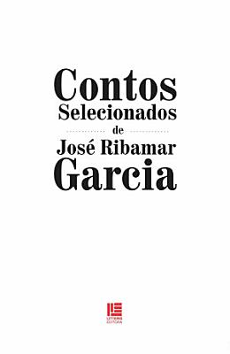 Contos selecionados de Jos   Ribamar Garcia PDF