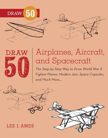 Draw 50 Airplanes  Aircraft  and Spacecraft PDF