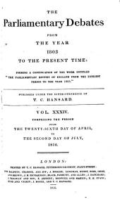 The Parliamentary Debates for the Year 1803 to the Present Time: Volume 34