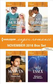 Harlequin Superromance November 2016 Box Set: Undercover in Glimmer Creek\Home Free\Saved by the Firefighter\Matinees with Miriam