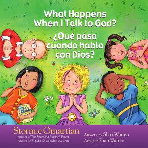 What Happens When I Talk to God    Qu   pasa cuando hablo con Dios