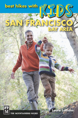 Best Hikes with Kids  San Francisco Bay Area PDF
