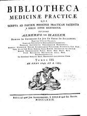 Bibliotheca medicinae practicae qua scripta ad partem medicinae practicam facientia: a rerum initiis ad a. MDCCLXXV recensentur, Volume 2