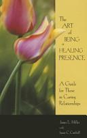 The Art of Being a Healing Presence