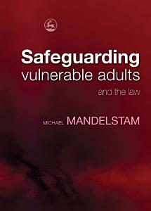 Safeguarding Vulnerable Adults and the Law PDF