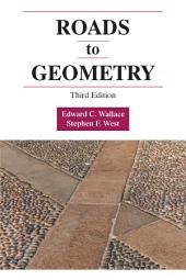 Roads to Geometry: Third Edition