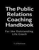 The Public Relations Coaching Handbook