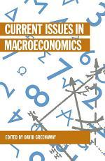 Current Issues in Macroeconomics