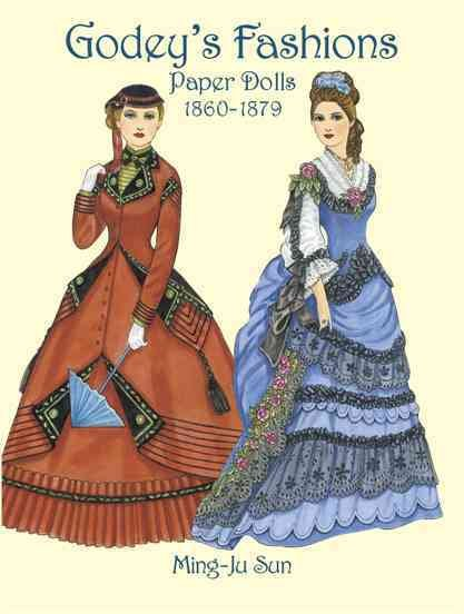 Download Godey s Fashions Paper Dolls 1860 1879 Book