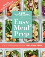 Good Housekeeping Easy Meal Prep Free 12 Recipe Sampler PDF