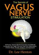 The Secrets of Vagus Nerve Stimulation