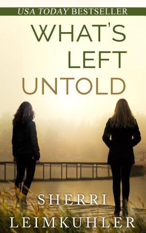 What s Left Untold