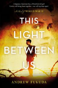 This Light Between Us  A Novel of World War II PDF