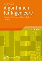 Algorithmen für Ingenieure: Technische Realisierung mit Excel und VBA, Ausgabe 2