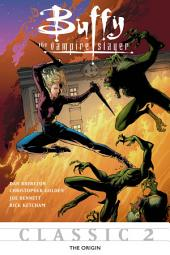 Buffy the Vampire Slayer Classic #2: The Origin