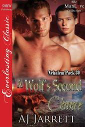 A Wolf's Second Chance [Nehalem Pack 30]